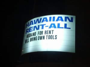 The Hawaiians have a great sense of humour
